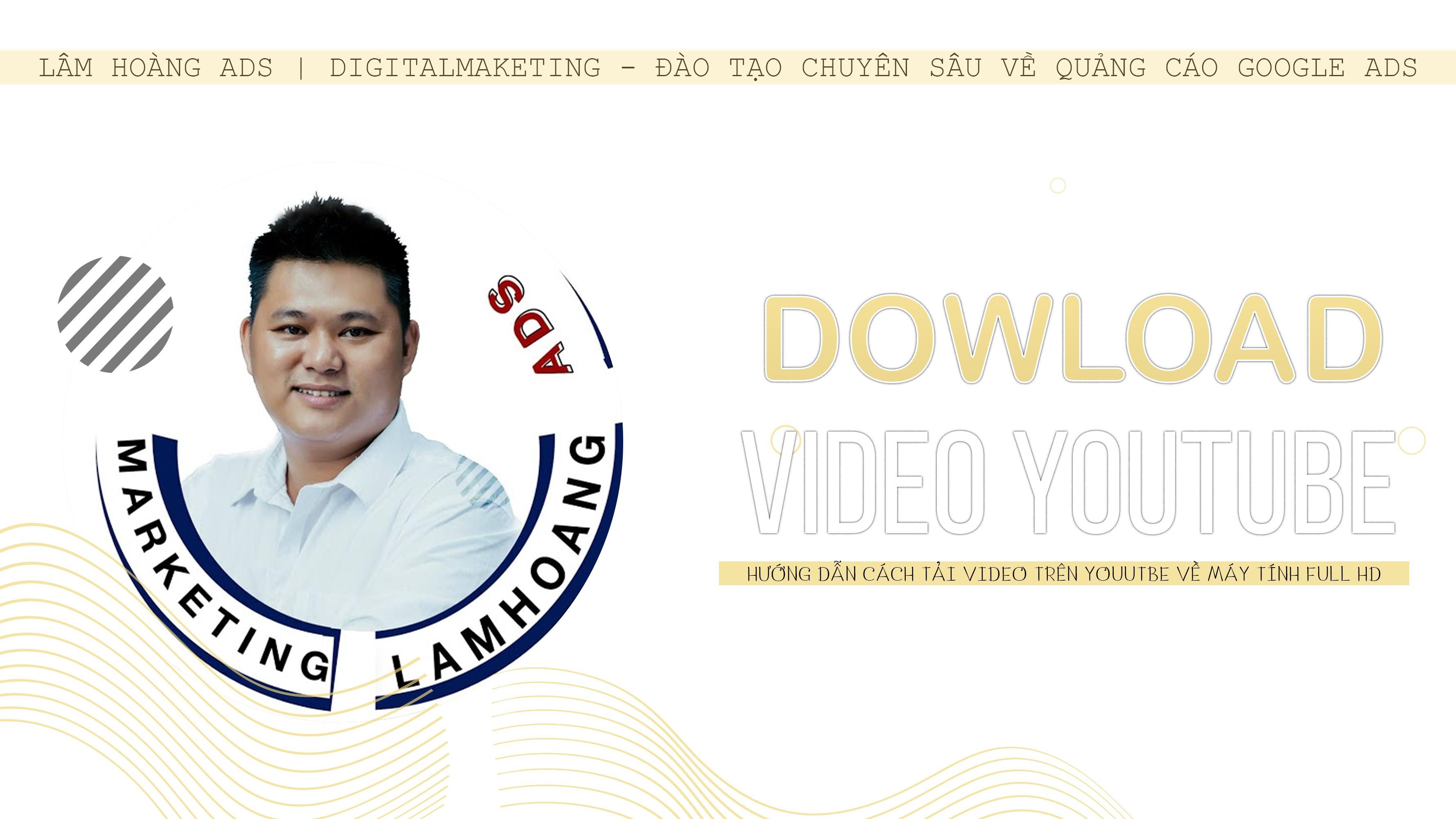 Cách Download video trên youtube full HD cực đơn giản